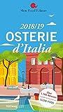 Osterie d'Italia 2018/19: Über 1.700 Adressen, ausgewählt und empfohlen von SLOW FOOD (Hallwag Gastronomische Reiseführer)