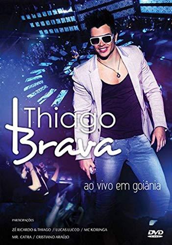THIAGO BRAVA - THIAGO BRAVA - AO VIVO EM GOIÂNIA - DVD