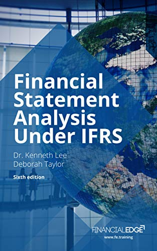 Financial Statement Analysis Under IFRS (English Edition)