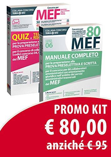 Kit Concorso per 80 collaboratori amministrativi MEF. Manuale completo-Concorso per 50-40-80 collaboratori amministrativi MEF. Quiz e tecniche di ... (codici concorso 04, 05, 06) del MEF