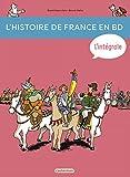 L'histoire de France en BD, Intégrale - De la Préhistoire à nos jours !