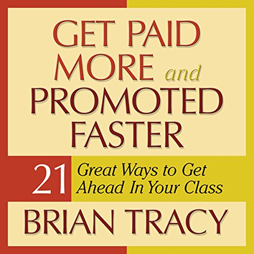 Get Paid More and Promoted Faster audiobook cover art