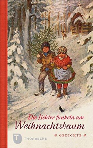 Die Lichter funkeln am Weihnachtsbaum - Gedichte
