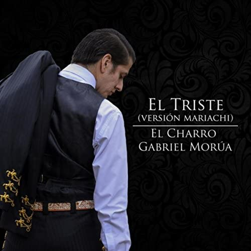 El Charro Gabriel Morúa