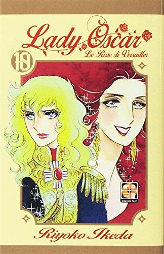 Lady Oscar. Le rose di Versailles (Vol. 10)