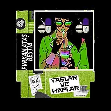 Taşlar ve Haplar (feat. Volneri Bestia)