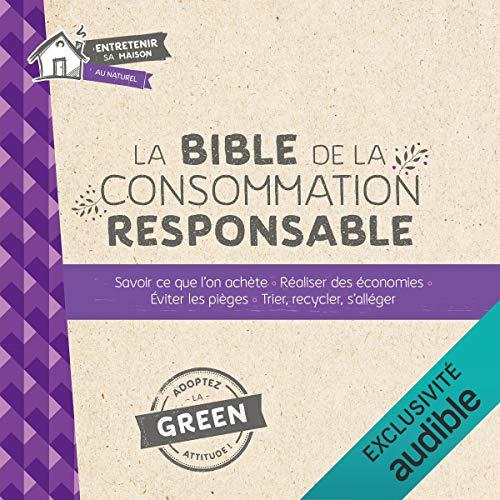 Page de couverture de La bible de la consommation responsable