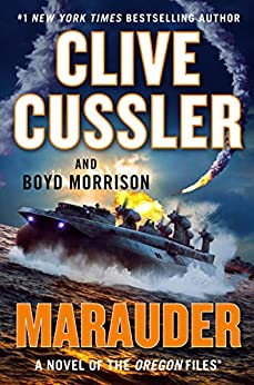 Marauder (The Oregon Files Book 15) by [Clive Cussler, Boyd Morrison]