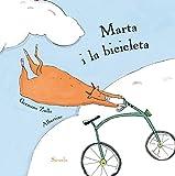 Marta i la bicicleta (Ediciones en catalán / Siruela Il.lustrada Book 1) (Catalan Edition)