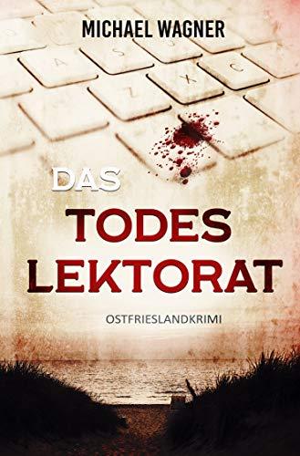 Das Todeslektorat: Ostfrieslandkrimi