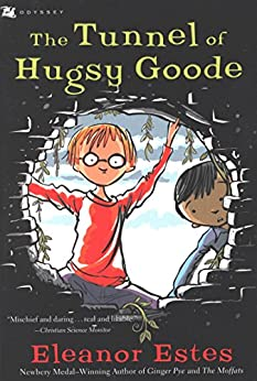 The Tunnel of Hugsy Goode (Odyssey/Harcourt Young Classic) by [Eleanor Estes, Edward Ardizzone]