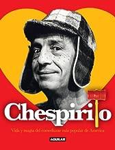 Chespirito. Vida y magia del comediante más popular de America (Spanish Edition)