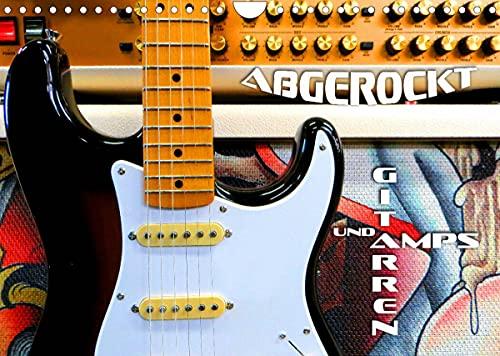 Gitarren und Amps - abgerockt (Wandkalender 2022 DIN A4 quer)