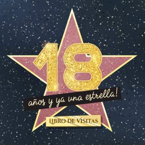 18 años y ya una estrella: Libro de visitas para el 18 cumpleaños - Regalos originales para mujer 18 años - Decoración de fiestas - Libro de firmas para felicitaciones y fotos de los invitados