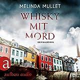 Whisky mit Mord: Abigail Logan 1