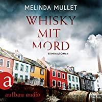 Whisky mit Mord Hörbuch