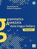 Grammatica avanzata della lingua italiana: Con Esercizi