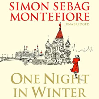 One Night in Winter                   By:                                                                                                                                 Simon Sebag Montefiore                               Narrated by:                                                                                                                                 Simon Slater                      Length: 14 hrs and 18 mins     73 ratings     Overall 4.4
