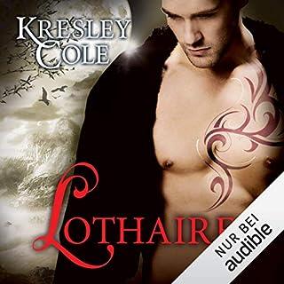 Lothaire     Immortals 11              Autor:                                                                                                                                 Kresley Cole                               Sprecher:                                                                                                                                 Vera Teltz                      Spieldauer: 17 Std. und 59 Min.     670 Bewertungen     Gesamt 4,8