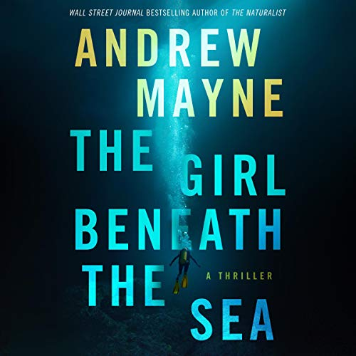 The Girl Beneath the Sea audiobook cover art