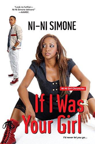 If I Was Your Girl (Ni-Ni Girl Chronicles) (English Edition)