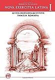 Nova exercitia Latina I: Ad usum discipulorum qui FAMILIA ROMANA utuntur: Vol. 1 (Lingua Latina per se illustrata)