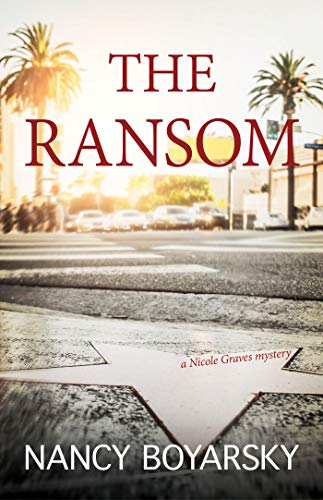 The Ransom: A Nicole Graves Mystery (Nicole Graves Mysteries) (English Edition)