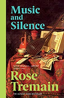 Music & Silence by [Rose Tremain]