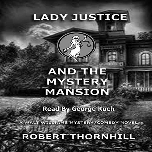 Lady Justice and the Mystery Mansion audiobook cover art