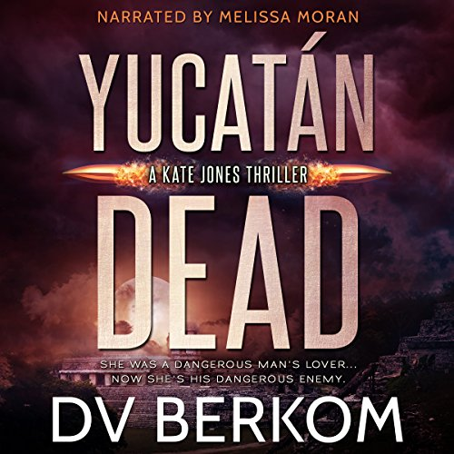 Yucatan Dead audiobook cover art