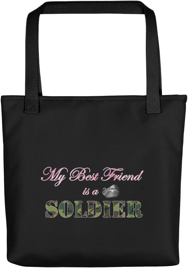 Proud Military Quote - Best Friend Soldier Limited time trial price a Don't miss the campaign Bag Tote Canvas is