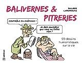 Balivernes et pitreries: 59 dessins humoristiques sur la vie (French Edition)