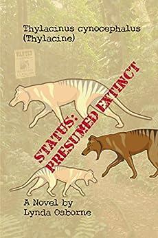 Status:Presumed Extinct by [Lynda Osborne]