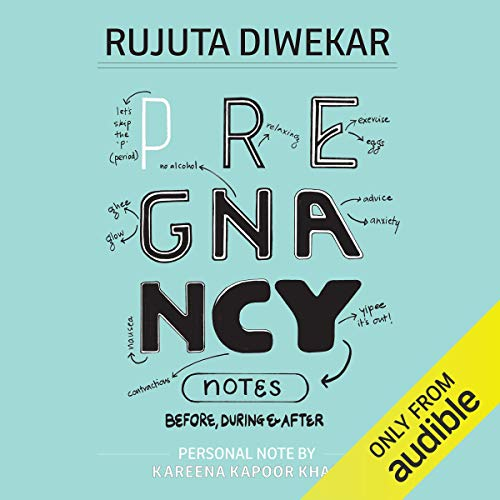 Pregnancy Notes     Before, During & After              By:                                                                                                                                 Rujuta Diwekar                               Narrated by:                                                                                                                                 Nandinee Balaji                      Length: 3 hrs and 41 mins     Not rated yet     Overall 0.0