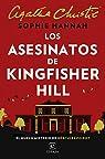 Los asesinatos de Kingfisher Hill par Hannah