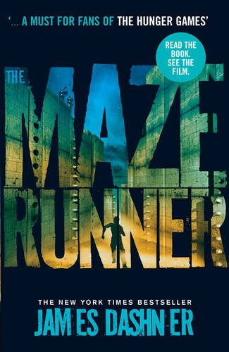 The Maze Runner (Maze Runner series book 1): now a major motion picture