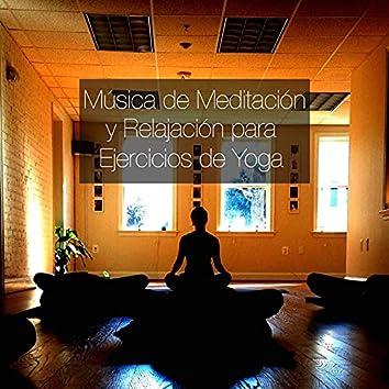 Música de Meditación y Relajación para Ejercicios de Yoga