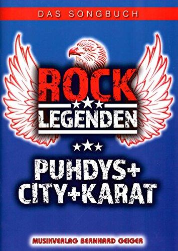 Rock Legende - Puhdys City Karat - Songboek - SB91-4260307720919
