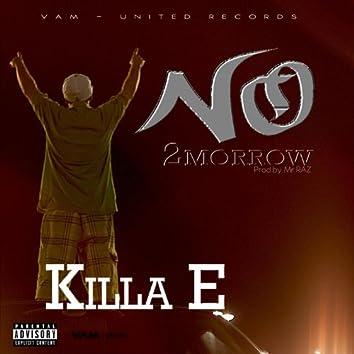 No 2Morrow