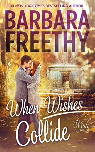When Wishes Collide by Barbara Freethy ebook deal