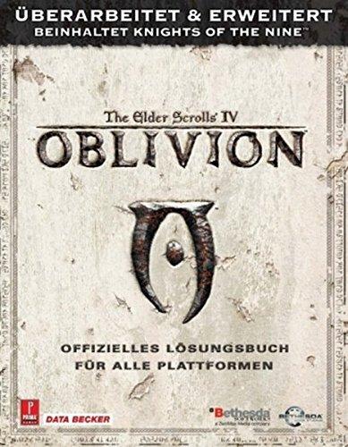 The Elder Scrolls IV: Oblivion - Offizielles Lösungsbuch für Xbox 360 und PC