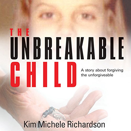 The Unbreakable Child audiobook cover art