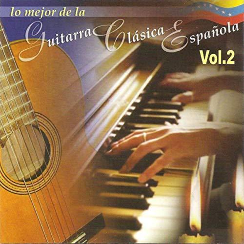 Lo Mejor De La Guitarra Clásica Española, Vol.2