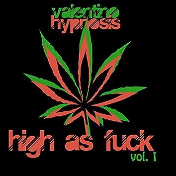 High As Fuck EP, Vol. 1