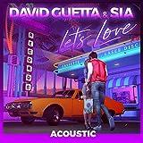Let's Love (feat. Sia) [Acoustic]