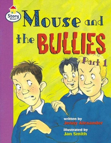 Story Street Fluent Step 12: Mouse and the Bullies Part 1 (Pack of Six)