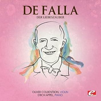 De Falla: Der Liebeszauber (Digitally Remastered)