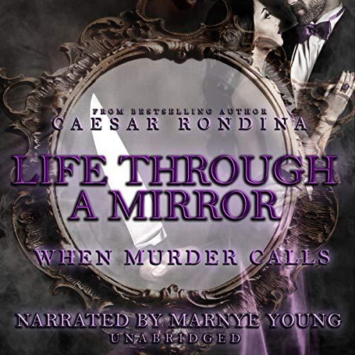 Life Through a Mirror: When Murder Calls audiobook cover art