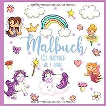 Malbuch für Mädchen - ab 3 Jahre: Süße Einhörner und zauberhafte Feen • Ausmalbuch für Mädchen • Einhorn-Motive zum Ausmal...