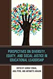 Perspectives on Diversity, Equity, and Social Justice in Educational Leadership (The National Association for Multicultural Education (NAME))
